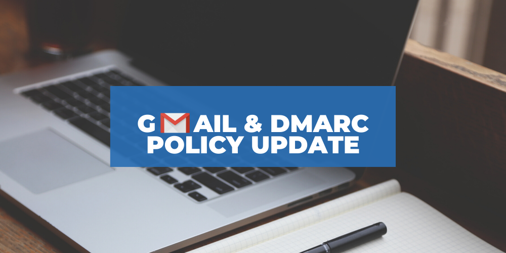 A banner image for a blog about a Gmail & DMARC policy update