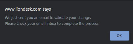 A screenshot of a LionDesk notification that explains that a user will receive an email to validate their email address change.